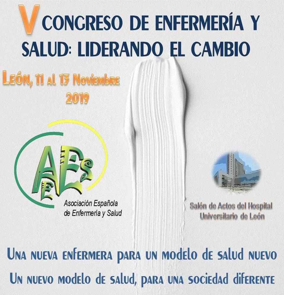 V CONGRESO DE ENFERMERIA Y SALUD: LIDERANDO EL CAMBIO. LEÓN 2019