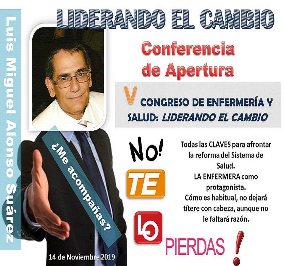 CONFERENCIA DE APERTURA: LIDERANDO EL CAMBIO