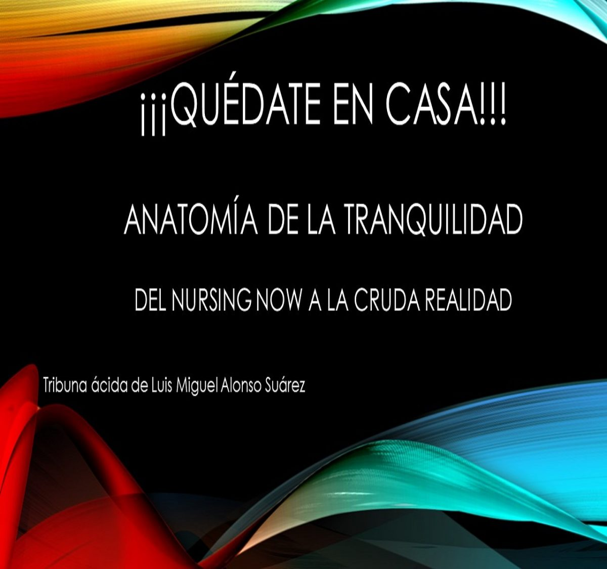 ¡¡¡QUEDATE EN CASA!!!