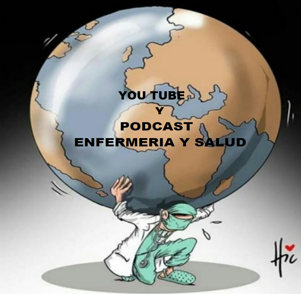 CANAL DE YOUTUBE Y PODCAST ENFERMERIA Y SALUD